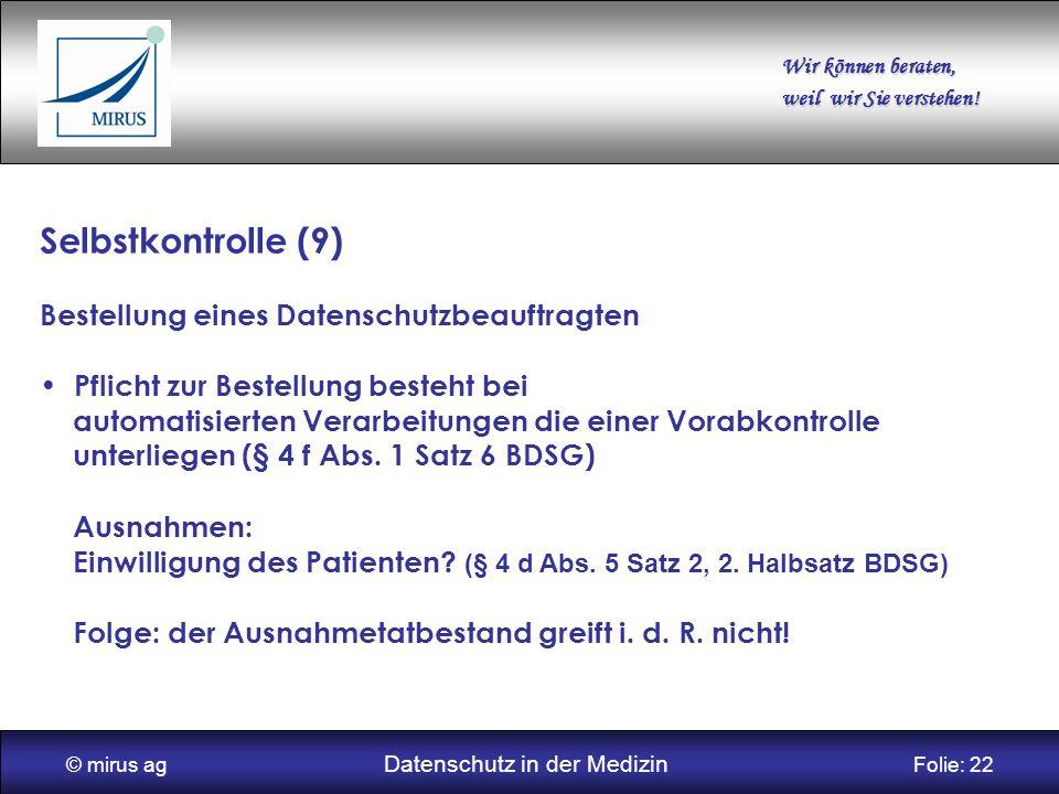 © mirus ag Datenschutz in der Medizin Folie: 22