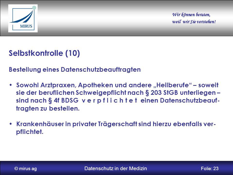 © mirus ag Datenschutz in der Medizin Folie: 23