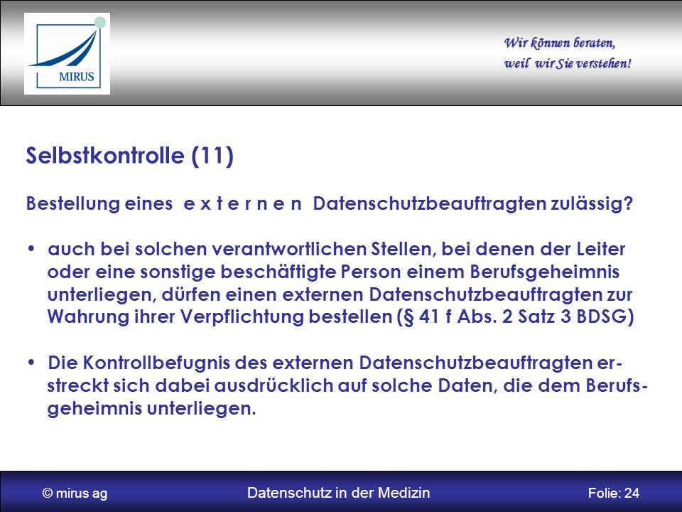 © mirus ag Datenschutz in der Medizin Folie: 24