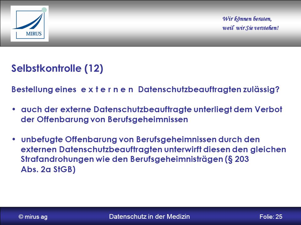 © mirus ag Datenschutz in der Medizin Folie: 25