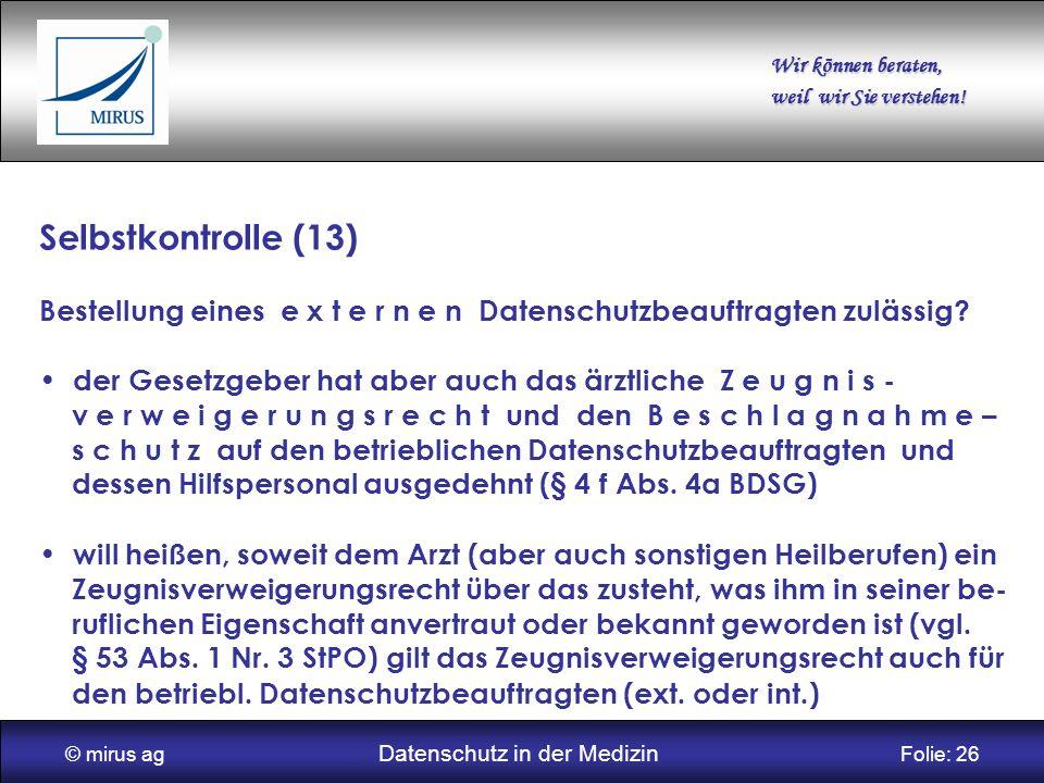 © mirus ag Datenschutz in der Medizin Folie: 26