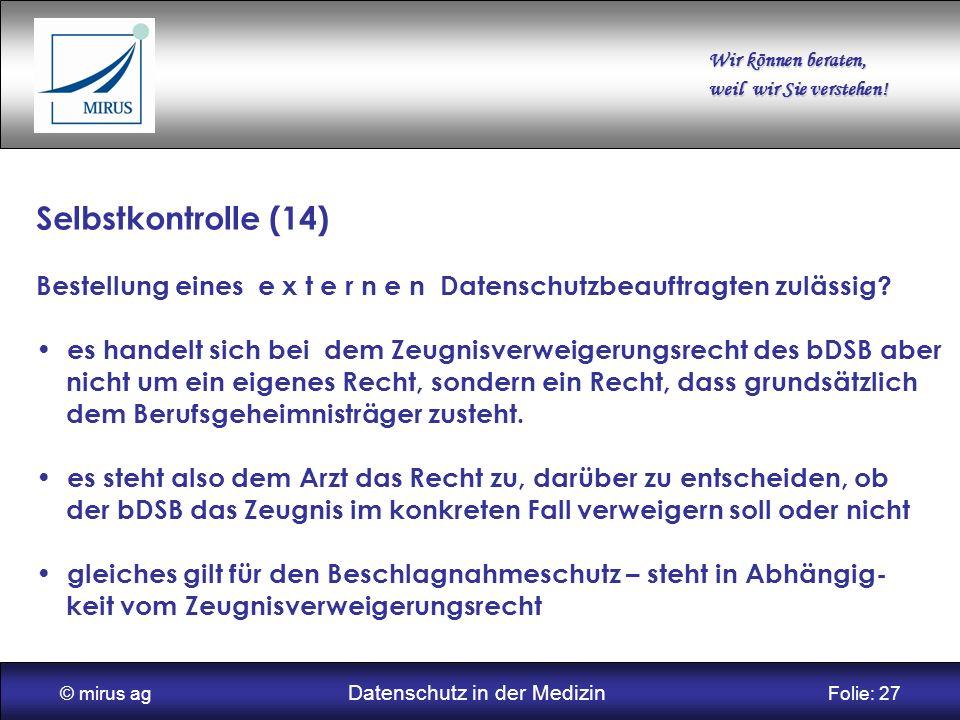 © mirus ag Datenschutz in der Medizin Folie: 27