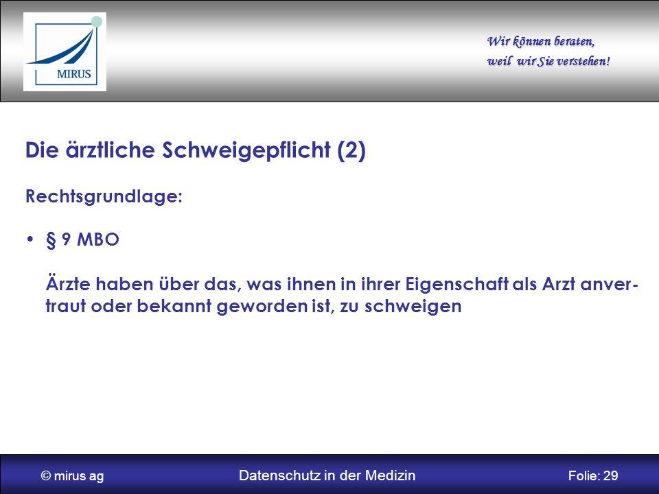 © mirus ag Datenschutz in der Medizin Folie: 29