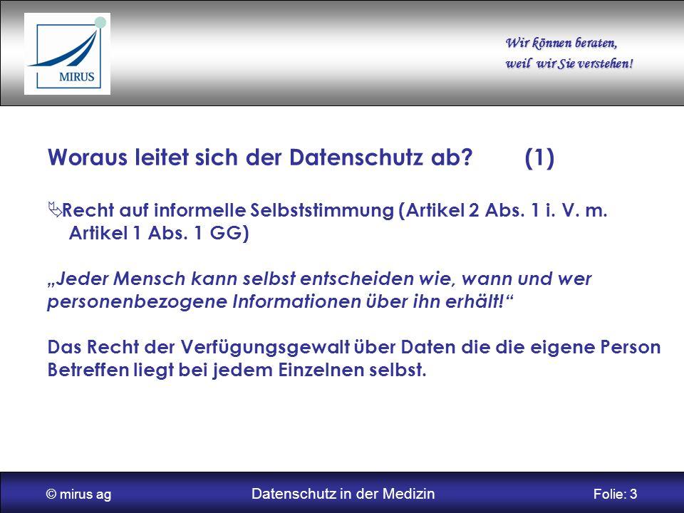© mirus ag Datenschutz in der Medizin Folie: 3