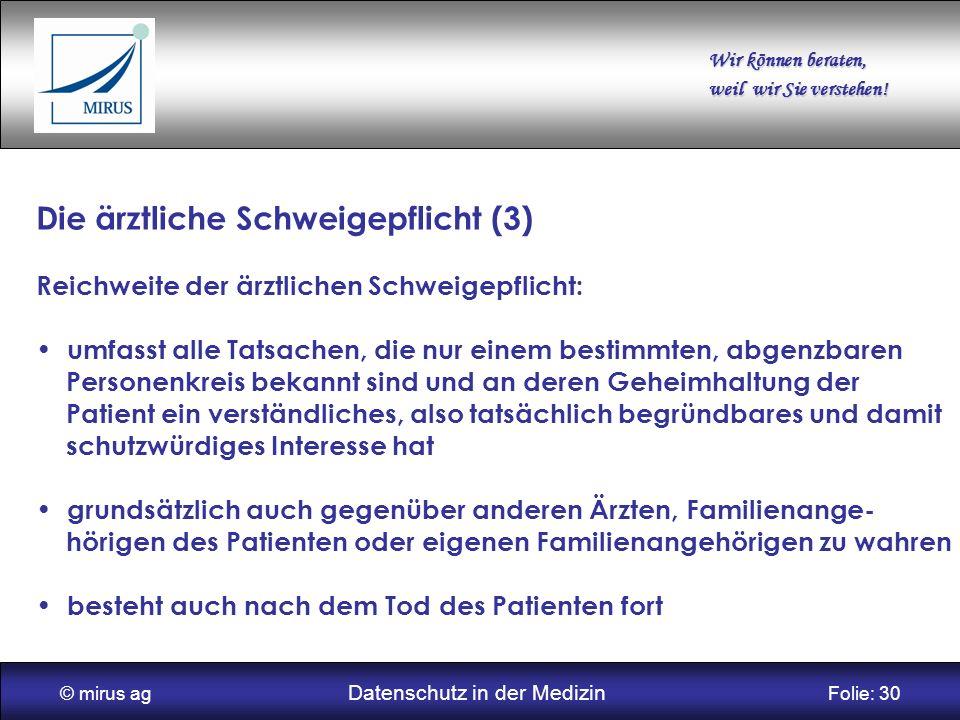 © mirus ag Datenschutz in der Medizin Folie: 30