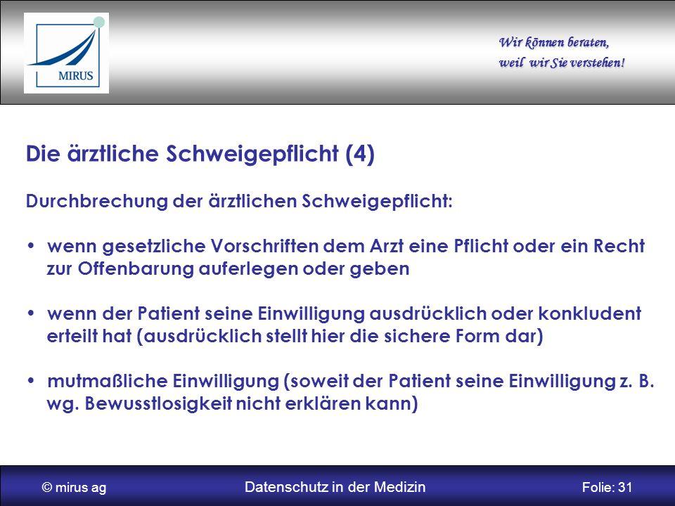 © mirus ag Datenschutz in der Medizin Folie: 31