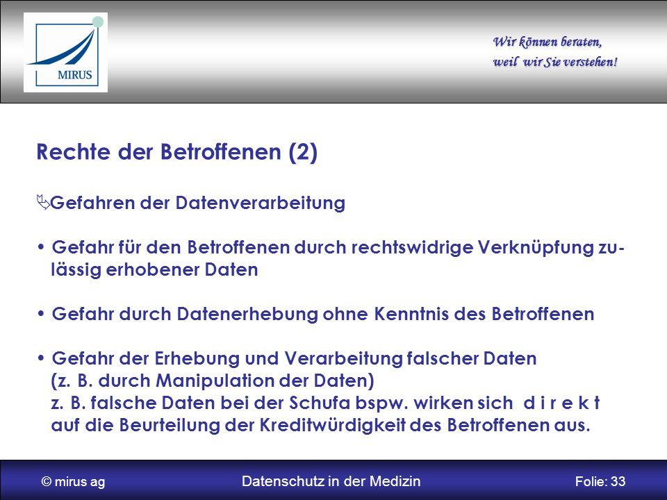 © mirus ag Datenschutz in der Medizin Folie: 33