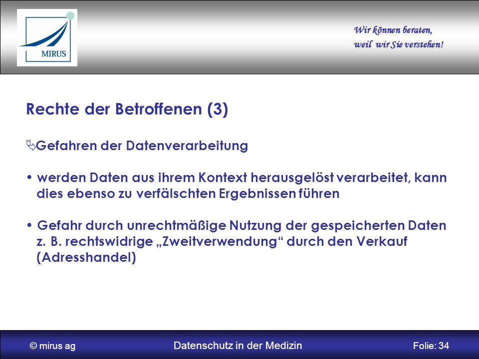 © mirus ag Datenschutz in der Medizin Folie: 34