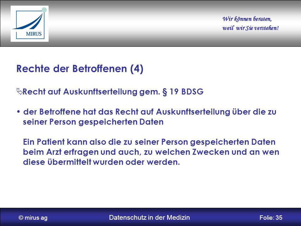 © mirus ag Datenschutz in der Medizin Folie: 35