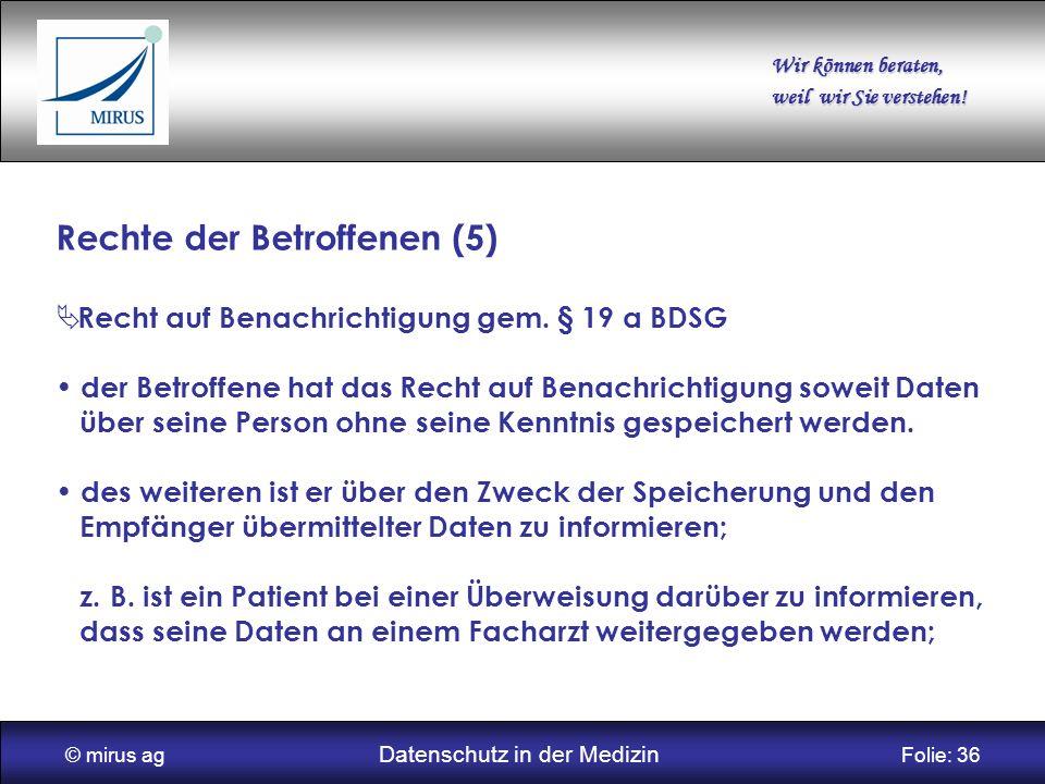 © mirus ag Datenschutz in der Medizin Folie: 36