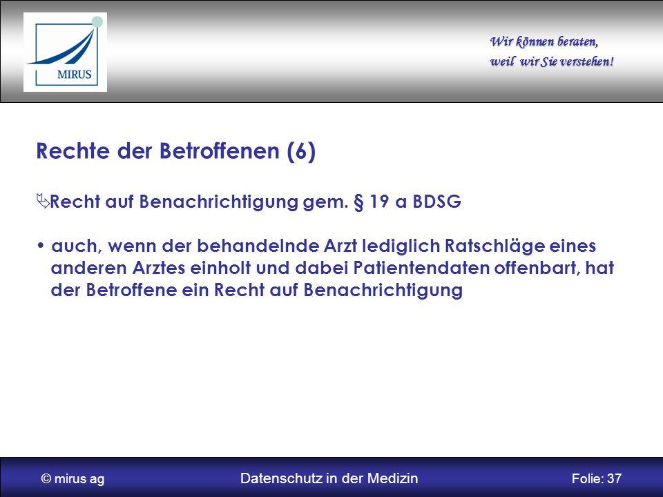 © mirus ag Datenschutz in der Medizin Folie: 37