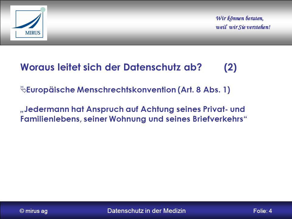 © mirus ag Datenschutz in der Medizin Folie: 4
