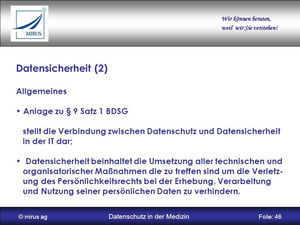 © mirus ag Datenschutz in der Medizin Folie: 46