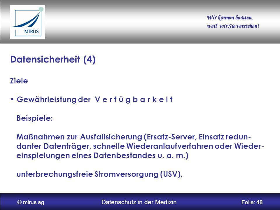 © mirus ag Datenschutz in der Medizin Folie: 48