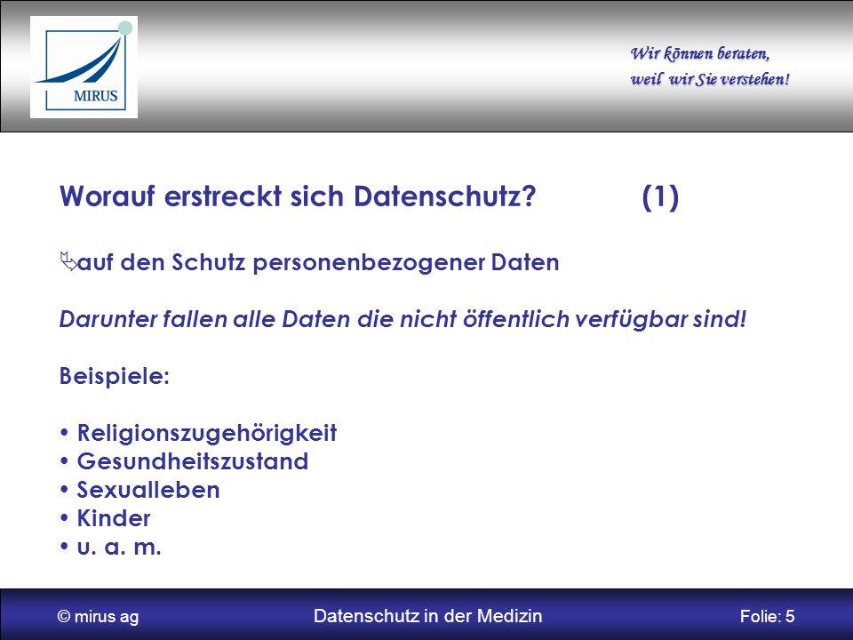 © mirus ag Datenschutz in der Medizin Folie: 5