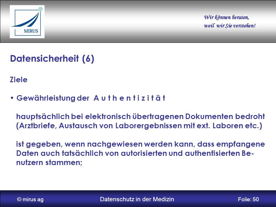 © mirus ag Datenschutz in der Medizin Folie: 50