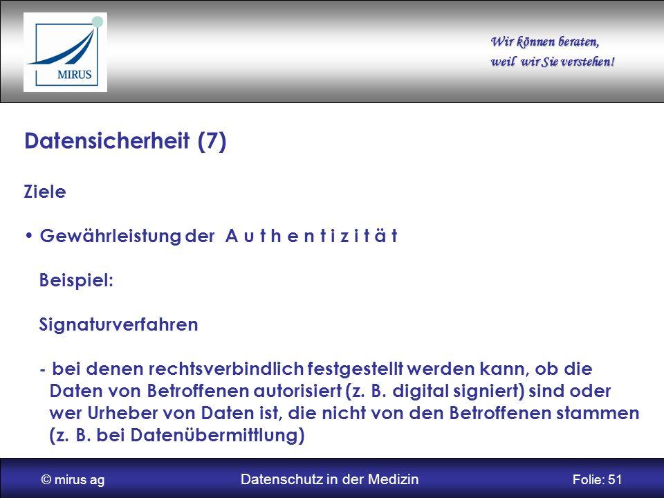 © mirus ag Datenschutz in der Medizin Folie: 51