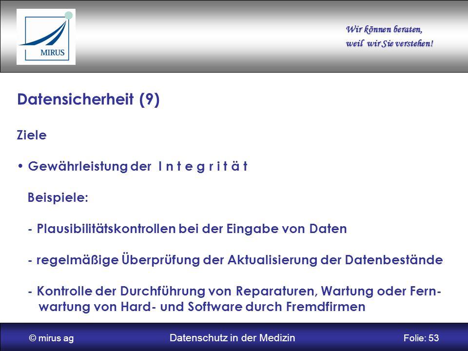 © mirus ag Datenschutz in der Medizin Folie: 53