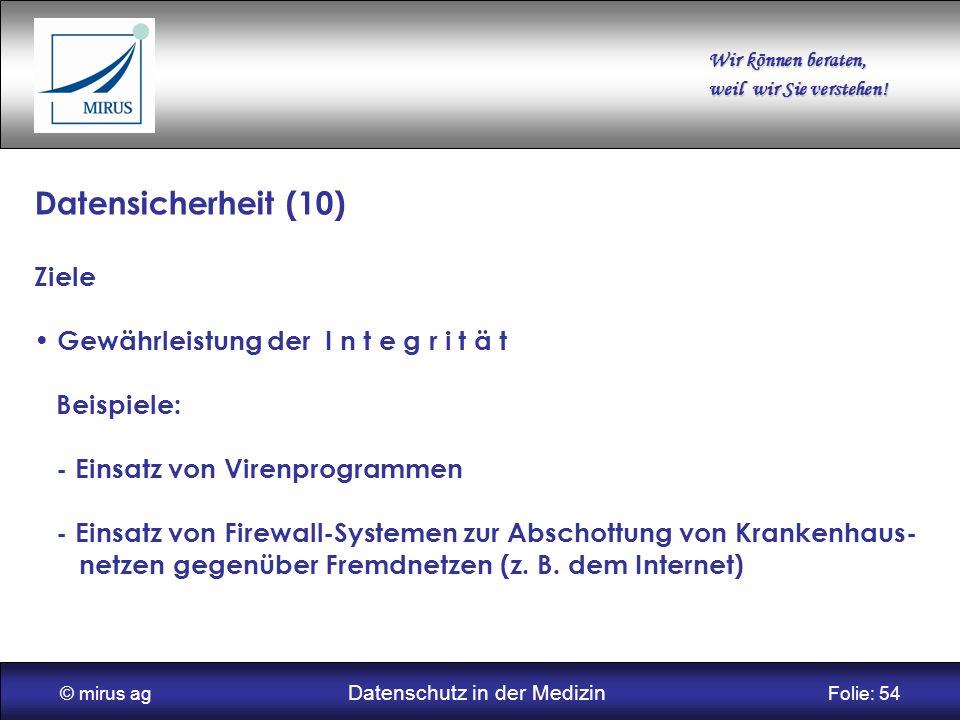 © mirus ag Datenschutz in der Medizin Folie: 54