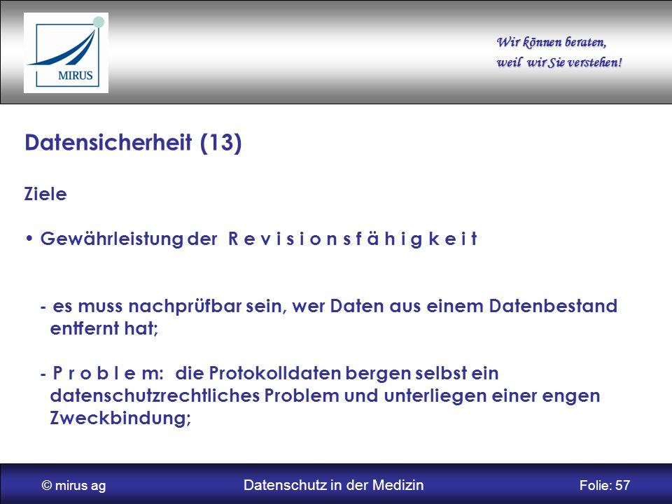 © mirus ag Datenschutz in der Medizin Folie: 57