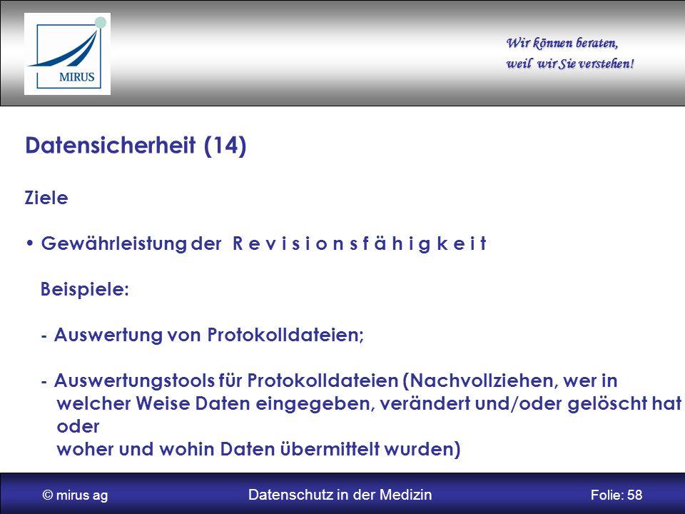 © mirus ag Datenschutz in der Medizin Folie: 58