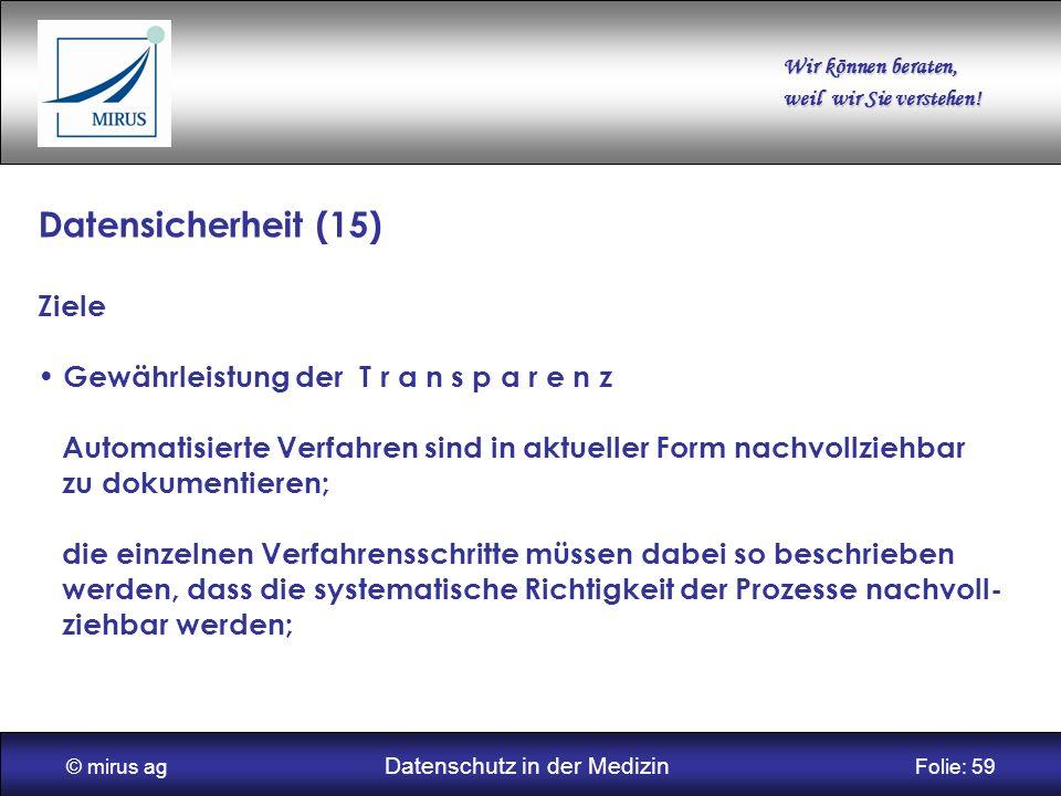 © mirus ag Datenschutz in der Medizin Folie: 59