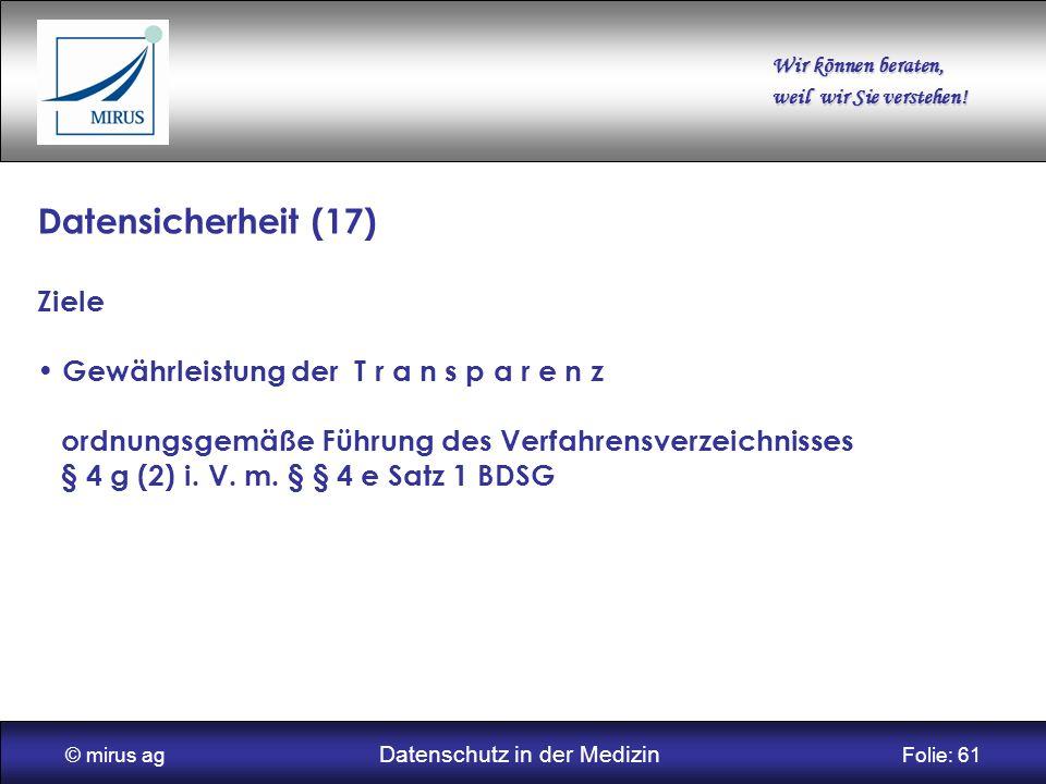 © mirus ag Datenschutz in der Medizin Folie: 61