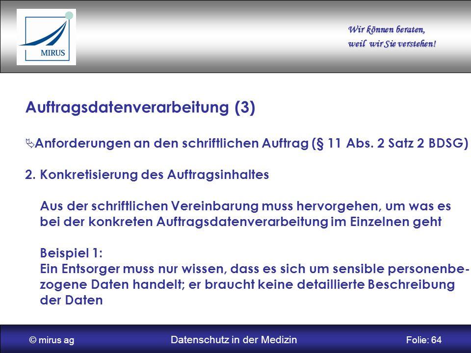 © mirus ag Datenschutz in der Medizin Folie: 64