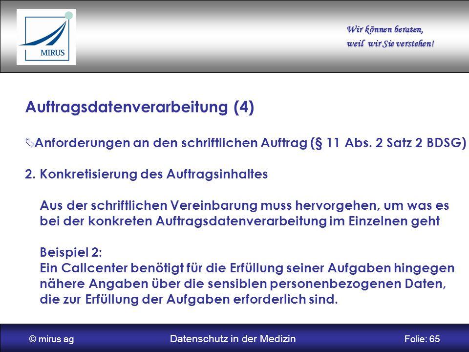 © mirus ag Datenschutz in der Medizin Folie: 65