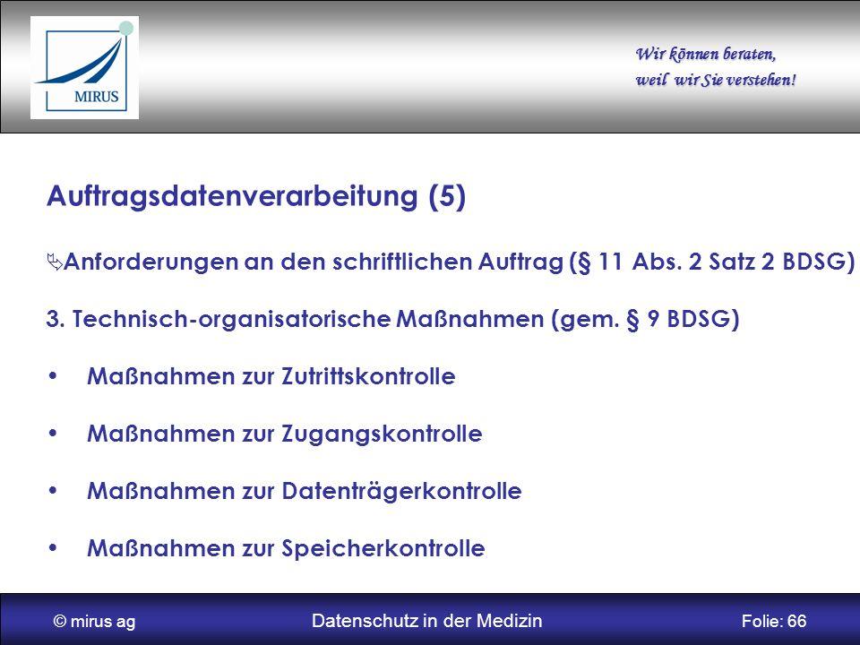 © mirus ag Datenschutz in der Medizin Folie: 66
