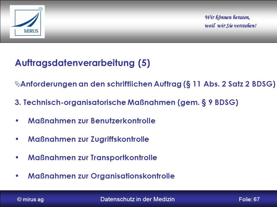 © mirus ag Datenschutz in der Medizin Folie: 67
