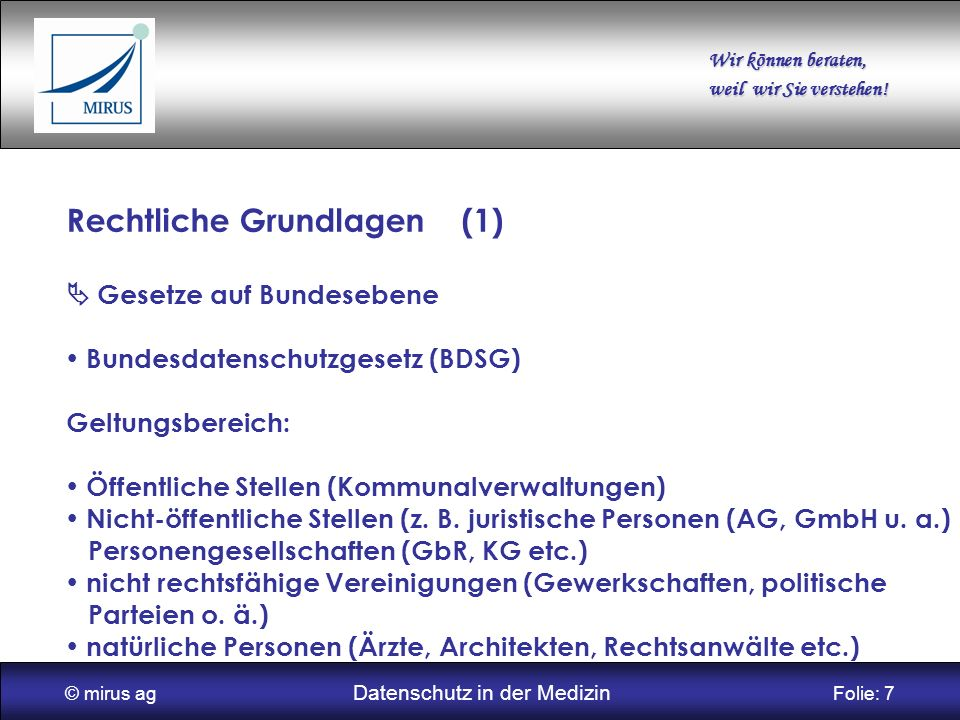 © mirus ag Datenschutz in der Medizin Folie: 7