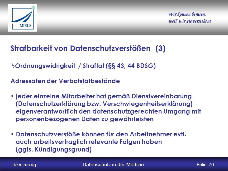 © mirus ag Datenschutz in der Medizin Folie: 70