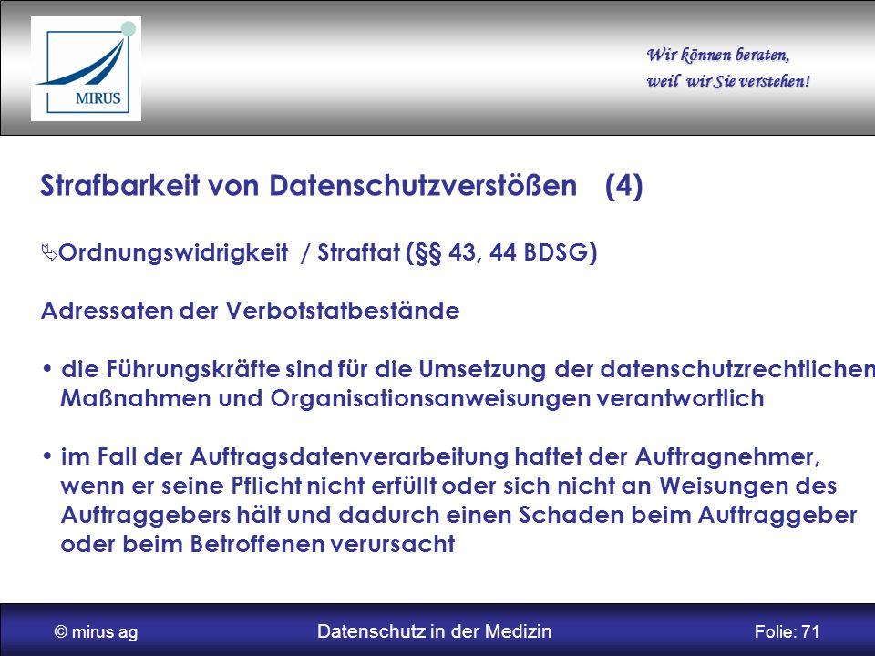 © mirus ag Datenschutz in der Medizin Folie: 71