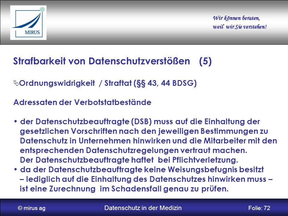 © mirus ag Datenschutz in der Medizin Folie: 72