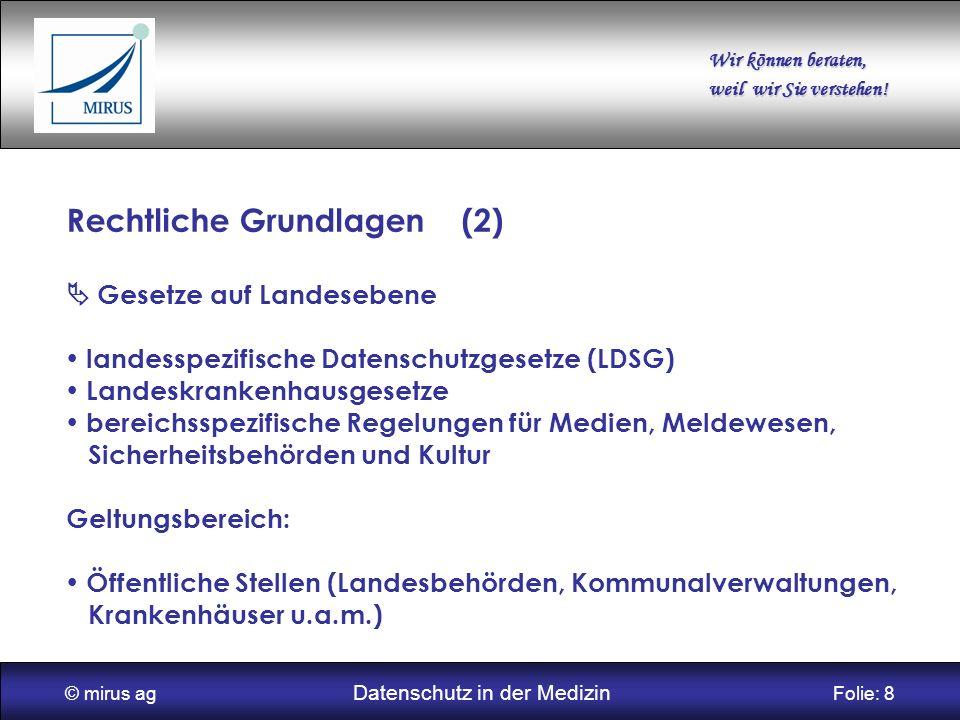 © mirus ag Datenschutz in der Medizin Folie: 8