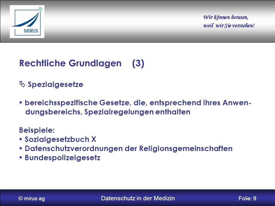 © mirus ag Datenschutz in der Medizin Folie: 9