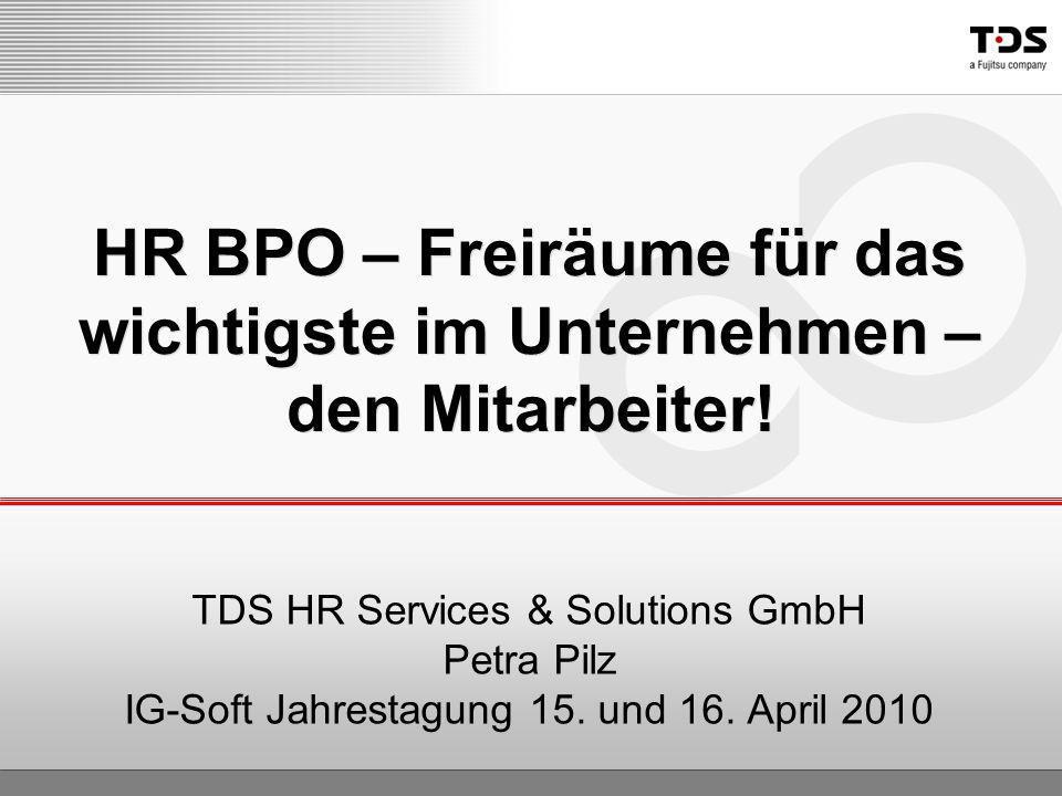 HR BPO – Freiräume für das wichtigste im Unternehmen – den Mitarbeiter!