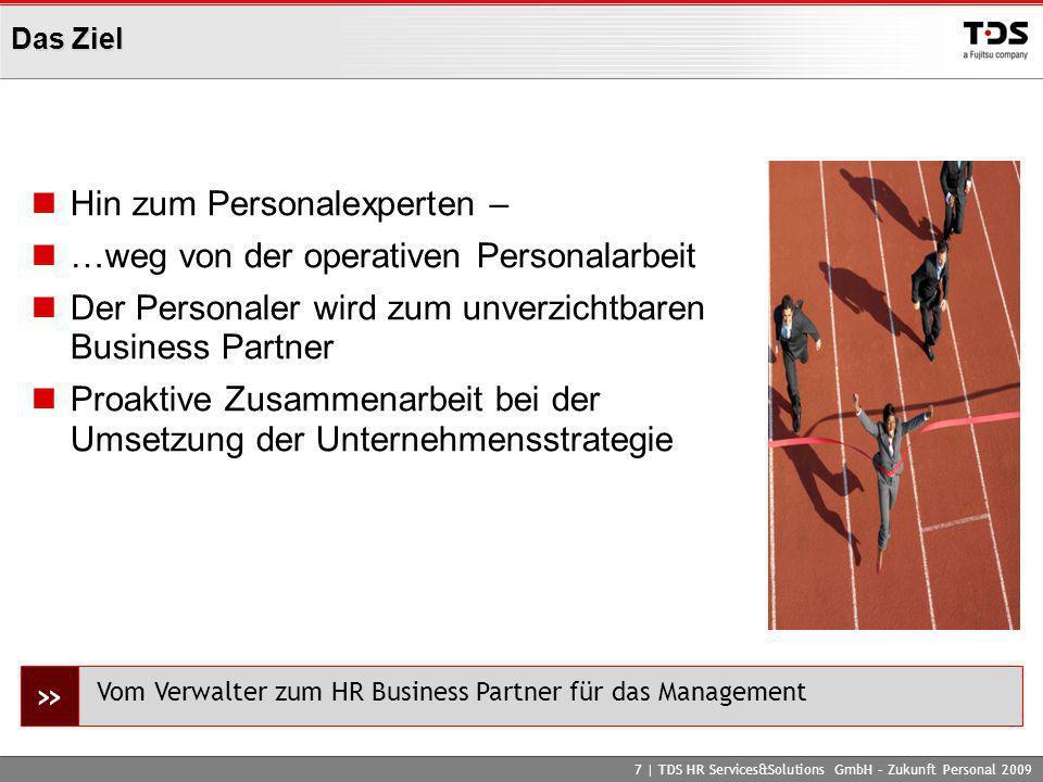 » Hin zum Personalexperten – …weg von der operativen Personalarbeit
