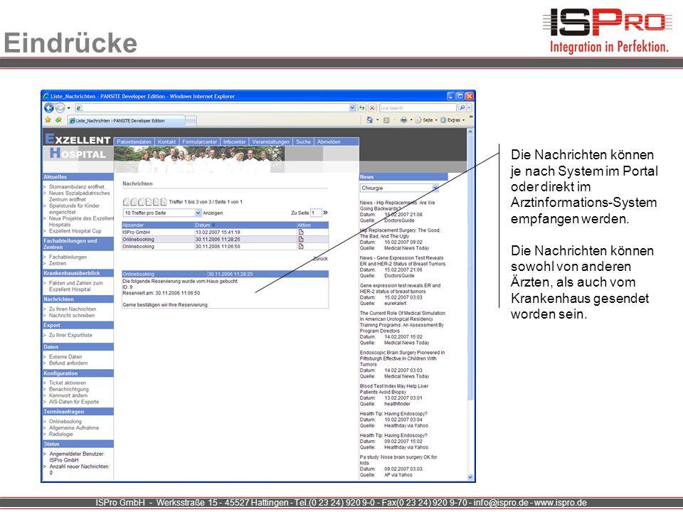 Eindrücke Die Nachrichten können je nach System im Portal oder direkt im Arztinformations-System empfangen werden.