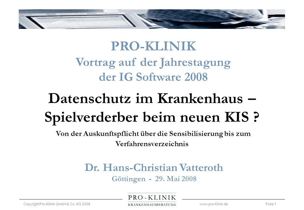 PRO-KLINIK Vortrag auf der Jahrestagung. der IG Software 2008.