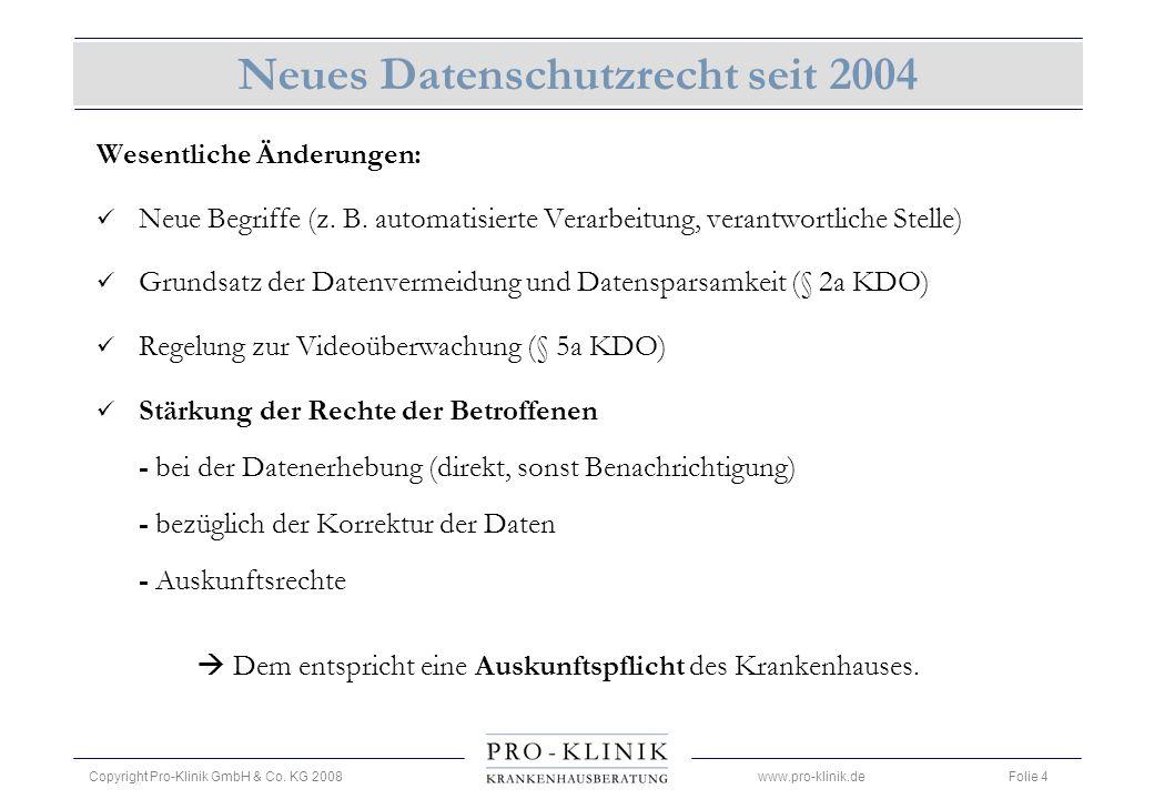 Neues Datenschutzrecht seit 2004