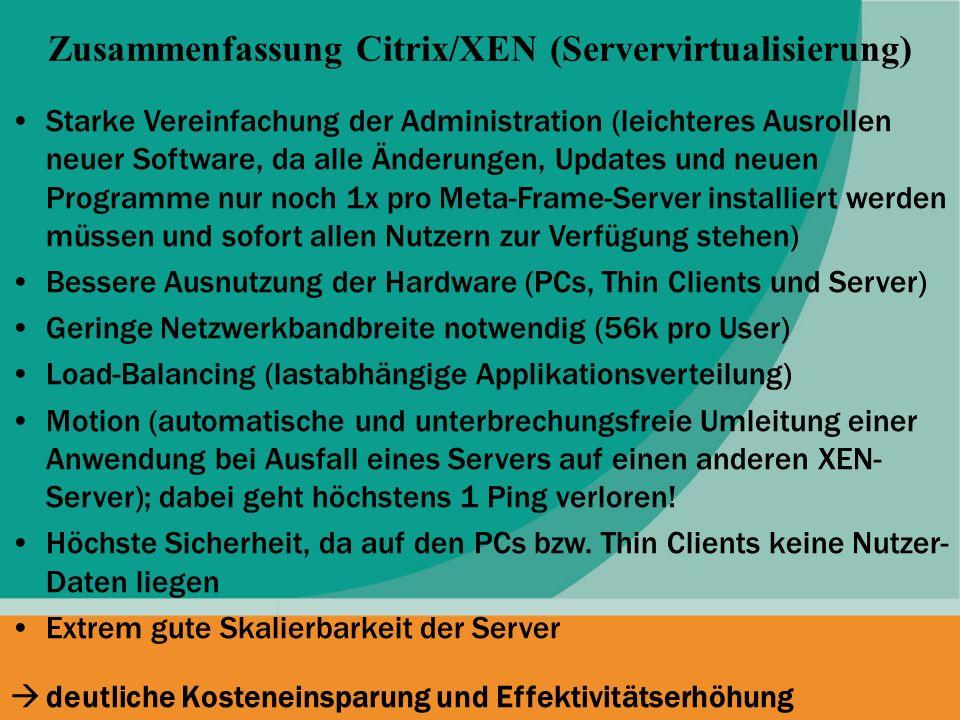 Zusammenfassung Citrix/XEN (Servervirtualisierung)