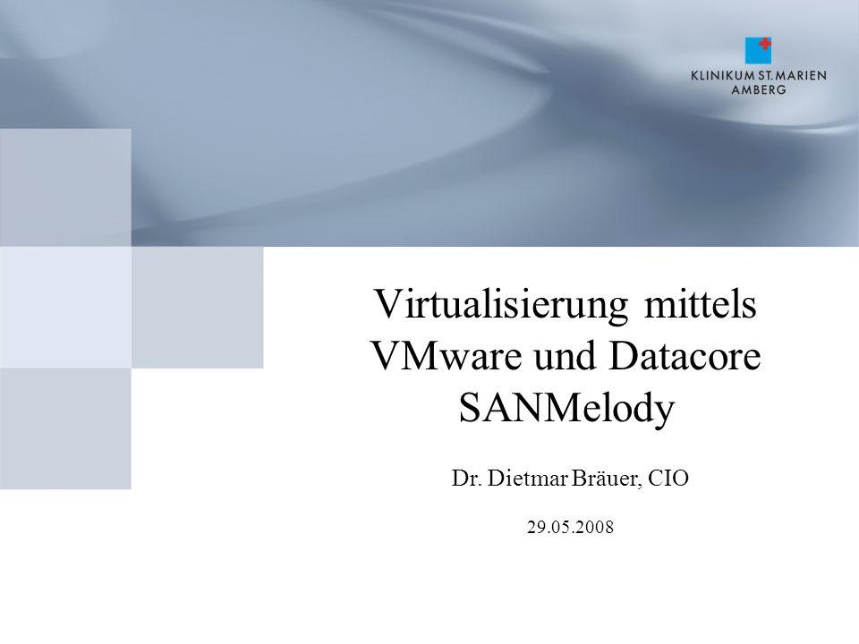 Virtualisierung mittels VMware und Datacore SANMelody