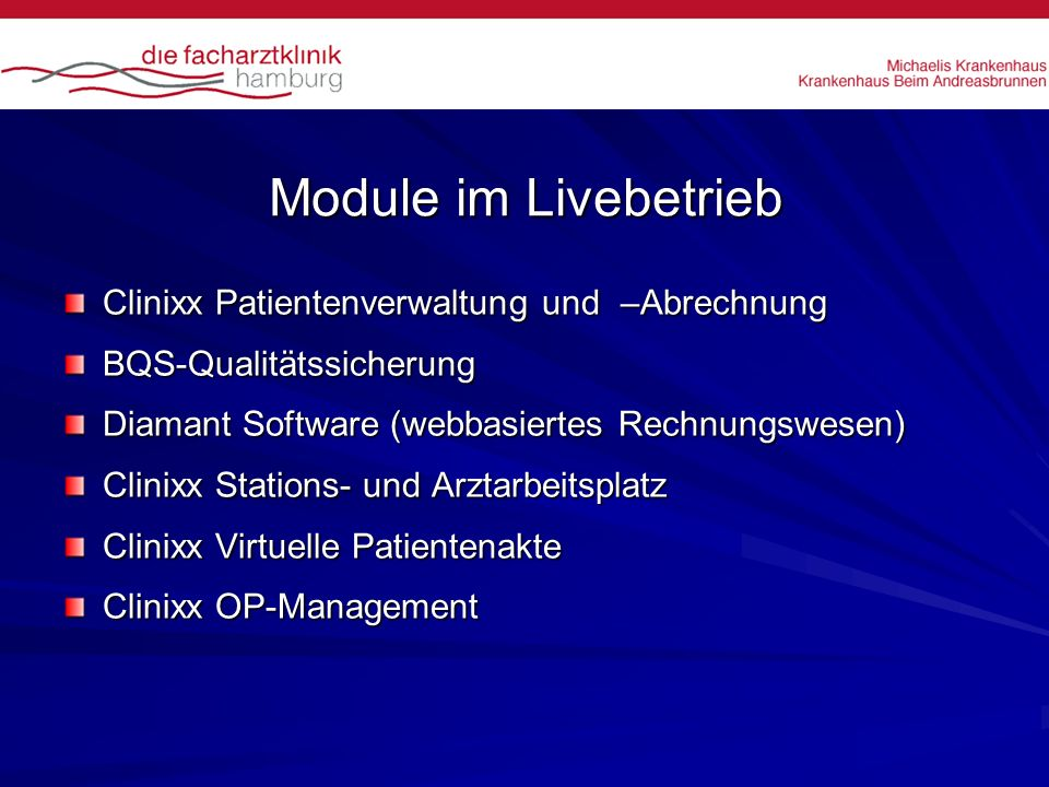 Module im Livebetrieb Clinixx Patientenverwaltung und –Abrechnung