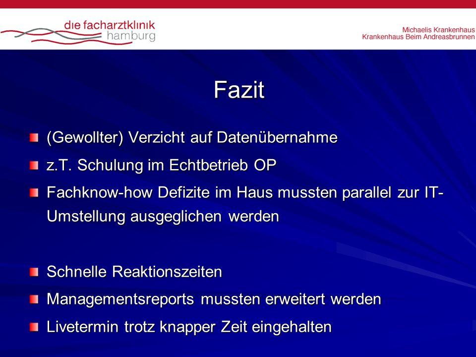 Fazit (Gewollter) Verzicht auf Datenübernahme