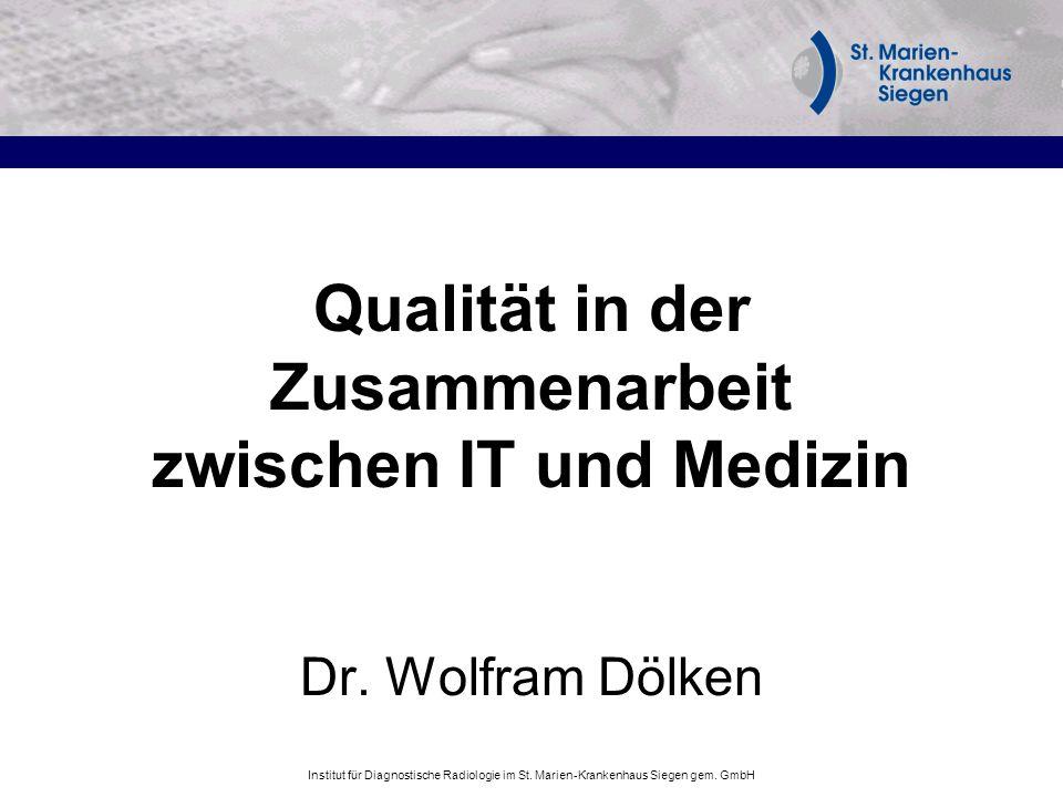 Qualität in der Zusammenarbeit zwischen IT und Medizin Dr