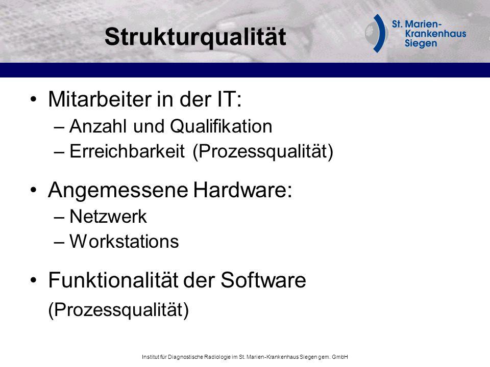 Strukturqualität Mitarbeiter in der IT: Angemessene Hardware:
