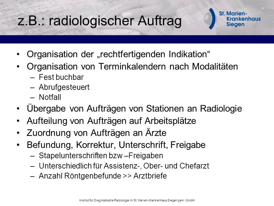 z.B.: radiologischer Auftrag