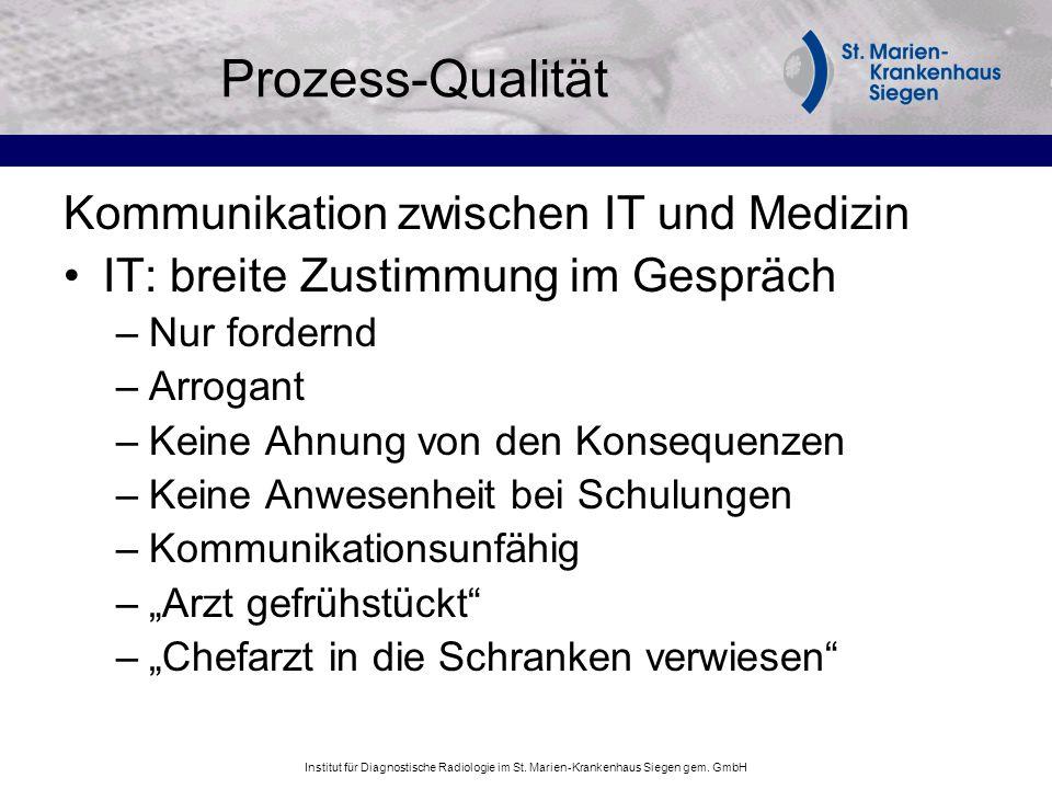 Prozess-Qualität Kommunikation zwischen IT und Medizin
